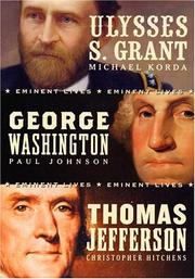 Cover of: American Presidents Eminent Lives Boxed Set: George Washington, Thomas Jefferson, Ulysses S. Grant