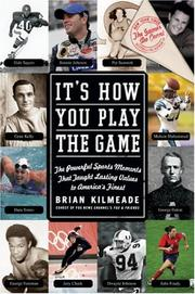 Cover of: It's How You Play the Game