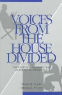 Cover of: Voices From The House Divided: The American Civil War As Personal Experience