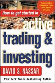 Cover of: How to Get Started in Active Trading and Investing