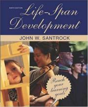 Cover of: Life-Span Development, 9e with Student CD and PowerWeb