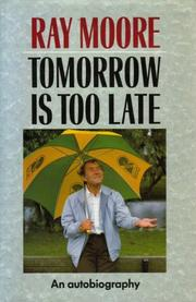 Cover of: Tomorrow Is Too Late