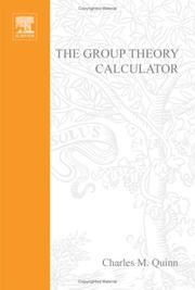 Cover of: Computational Quantum Chemistry II - The Group Theory Calculator