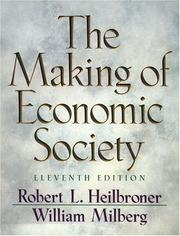 Cover of: The Making of Economic Society (11th Edition)