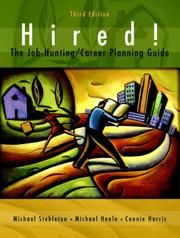 Cover of: Hired! The Job-Hunting/Career-Planning Guide (3rd Edition)