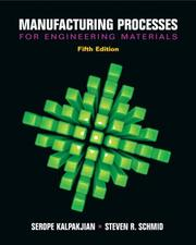 Cover of: Manufacturing Processes for Engineering Materials (5th Edition)