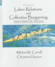 Cover of: Labor Relations and Collective Bargaining