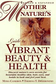 Cover of: Mother Natures Guide Vibrant Beauty Rev&exp