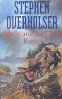 Cover of: Molly and the Gold Baron (Gunsmoke Western)