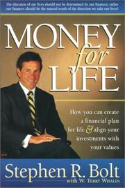 Cover of: Money for Life: How You Can Create a Financial Plan for Life & Align Your Investments With Your Values