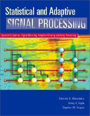 Cover of: Statistical and Adaptive Signal Processing