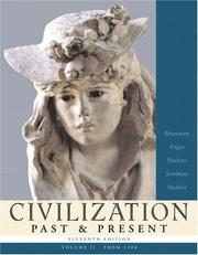 Cover of: Civilization Past & Present, Volume II (from 1300) (11th Edition)