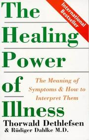 Cover of: The Healing Power of Illness