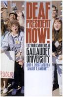 Cover of: Deaf President Now! The 1988 Revolution at Gallaudet University