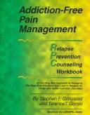 Cover of: Addiction-Free Pain Management