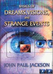 Cover of: Basics of Dreams, Visions, and Strange Events
