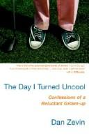 Cover of: The Day I Turned Uncool