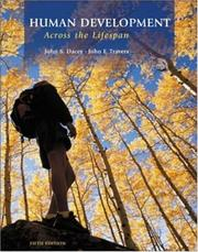 Cover of: Human Development Across the Lifespan w/ Making the Grade CD ROM
