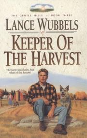 Cover of: Keeper of the Harvest (The Gentle Hills, No 3)