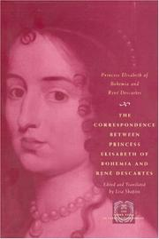 Cover of: The Correspondence between Princess Elisabeth of Bohemia and Rene Descartes (The Other Voice in Early Modern Europe)