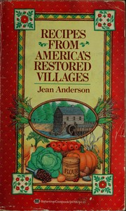 Cover of: Recipes from America's Restored Villages (Ballantine Cookbook)