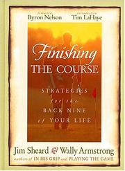 Cover of: Finishing The Course Strategies For The Back Nine Of Your Life