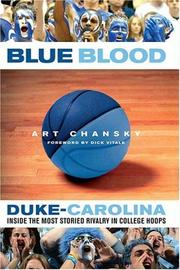 Cover of: Blue Blood: Duke-Carolina: Inside the Most Storied Rivalry in College Hoops
