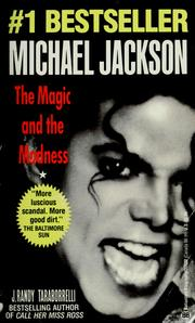 Cover of: Michael Jackson: The Magic and the Madness