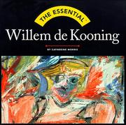 Cover of: The Essential Willem De Kooning (Essential Series)