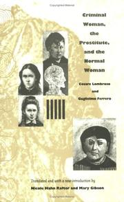 Cover of: Criminal Woman, the Prostitute, and the Normal Woman