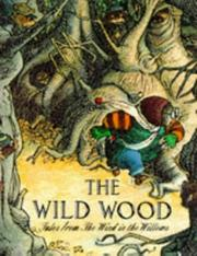 "Cover of: The Wild Wood (Tales from the ""Wind in the Willows"")"