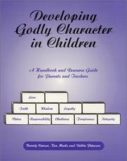 Cover of: Developing Godly Character in Children