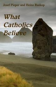 Cover of: What Catholics Believe