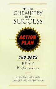 Cover of: The Chemistry of Success Action Plan: 180 Days to Peak Performance