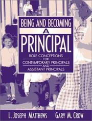 Cover of: Being and Becoming a Principal