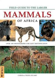 Cover of: Field Guide to Larger Mammals of Africa