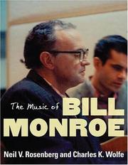 Cover of: The Music of Bill Monroe (Music in American Life)