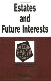 Cover of: Estates in Land and Future Interests in a Nutshell