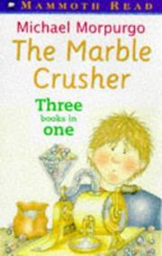 Cover of: The Marble Crusher (Mammoth Read)