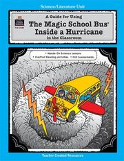 Cover of: A Guide for Using The Magic School Bus¨ Inside a Hurricane in the Classroom