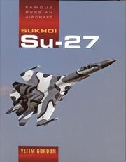 Cover of: Sukhoi Su-27 (Famous Russian Aircraft S.)
