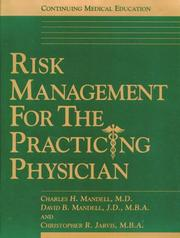 Cover of: Risk Management for the Practicing Physician
