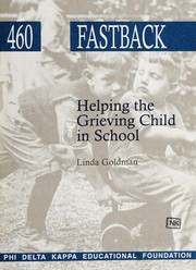 Cover of: Helping the Grieving Child in School