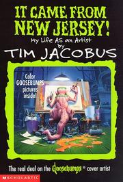 Cover of: It Came from New Jersey! My Life As an Artist (The Real Deal on the Goosebumps Cover Artist)