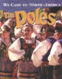 Cover of: Poles (We Came to North America)