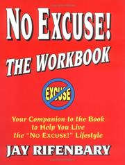 Cover of: No Excuse! The Workbook
