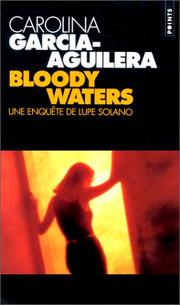 Cover of: Bloody waters, une enquête de Lupe Solano