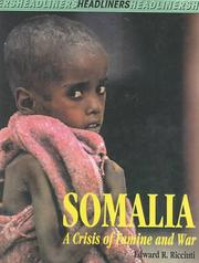 Cover of: Somalia: A Crisis of Famine and War