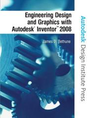 Cover of: Engineering Design and Graphics with Autodesk Inventor 2008 (Autodesk Design Institute Press)