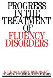 Cover of: Progress in the treatment of fluency disorders